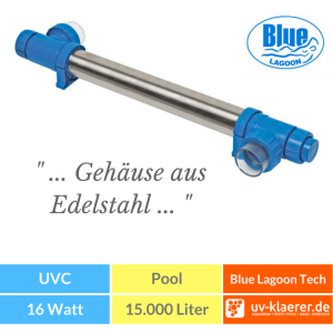 UVC Pool UVC Klärer für Pool Swimmingpool klares Wasser ohne Chlor Blue Lagoon UV-C Tech / 16 W