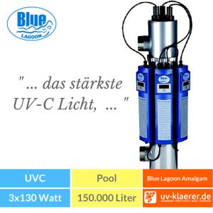 UVC Pool UVC Klärer für Pool Swimmingpool klares Wasser ohne Chlor Blue Lagoon UV-C Amalgam Lampen, 3x 130 W