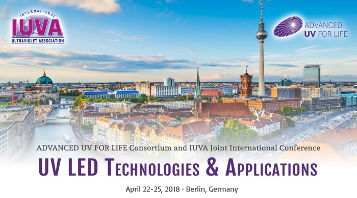 UV LED Technologien und Anwendungen Konferenz 2018 in Berlin 22 April bis 25 April 2018