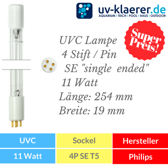UVC Ersatzlampe 11 Watt mit 4P SE Sockel Fassung