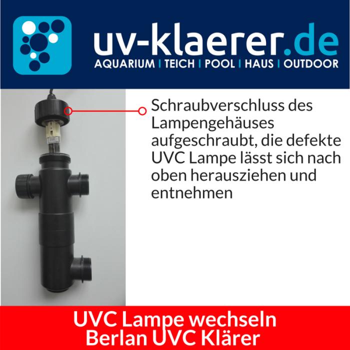 UVC Lampe wechseln Berlan UVC 11 Watt Schritt 2