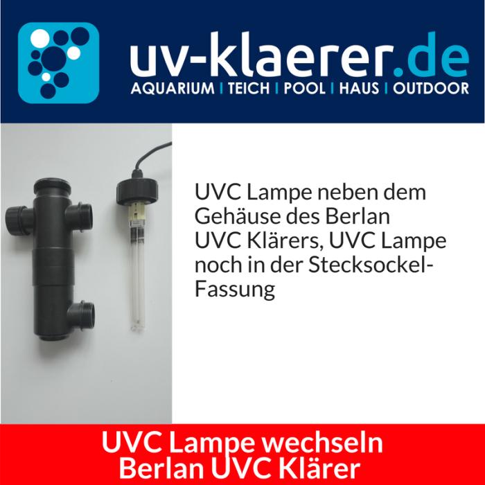 UVC Lampe wechseln Berlan UVC 11 Watt Schritt 3