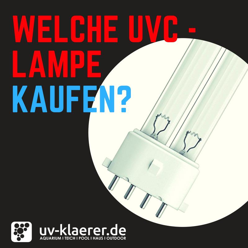 Welche UVC Lampe kaufen